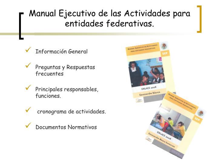 Manual Ejecutivo de las Actividades para entidades federativas.