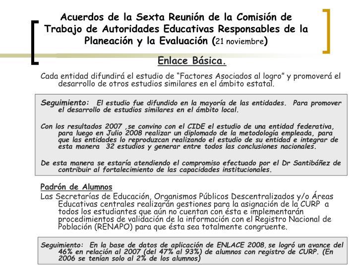 Acuerdos de la Sexta Reunión de la Comisión de Trabajo de Autoridades Educativas Responsables de la Planeación y la Evaluación (