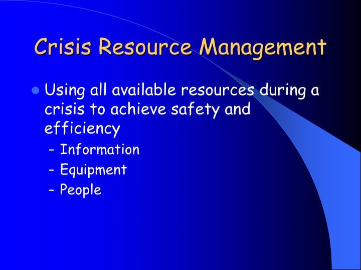 Crisis Resource Management