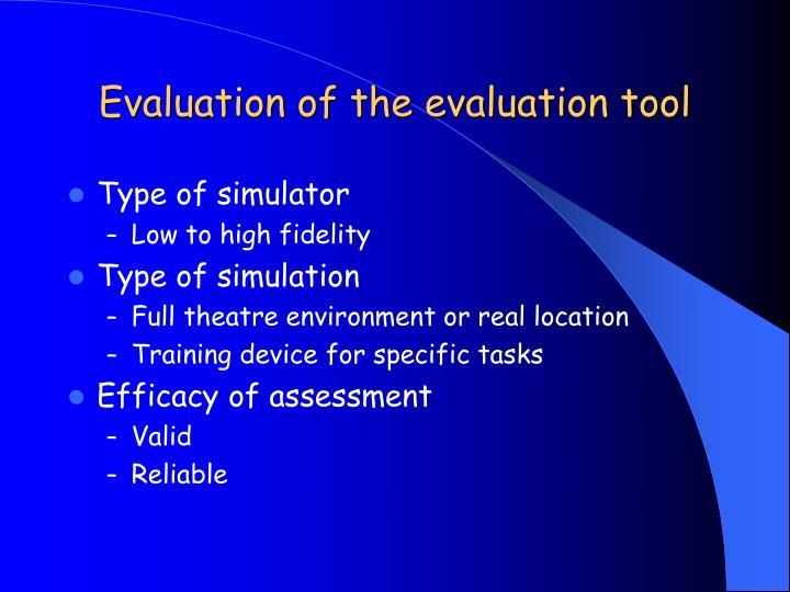 Evaluation of the evaluation tool