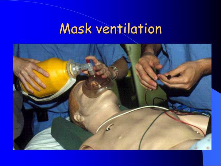 Mask ventilation