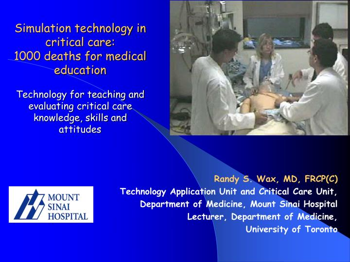 Simulation technology in critical care: