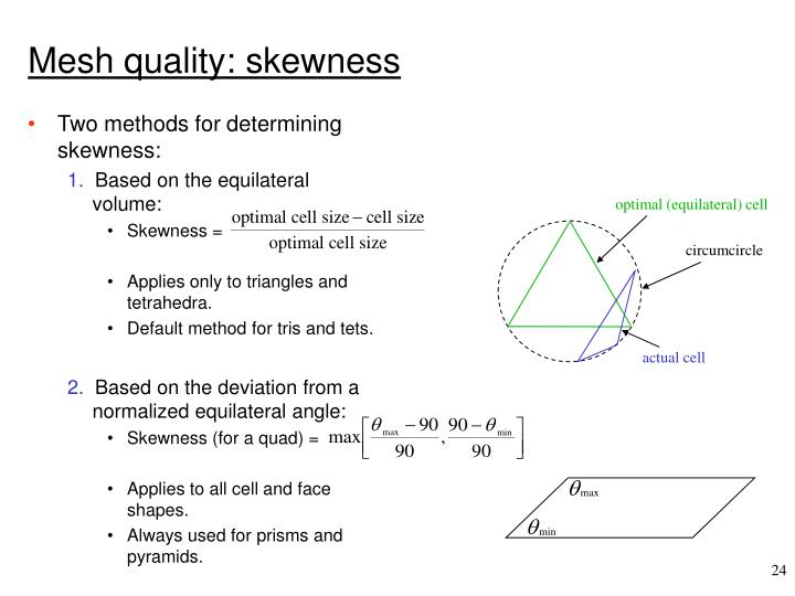 Two methods for determining skewness: