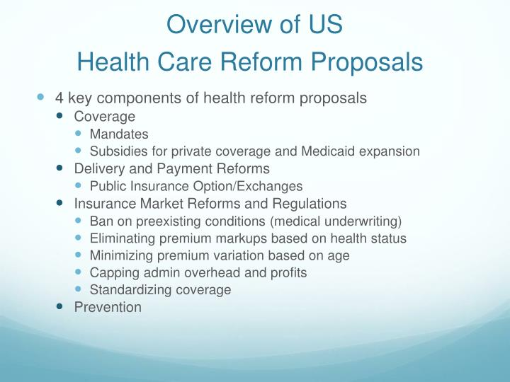 Overview of us health care reform proposals1