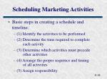 scheduling marketing activities