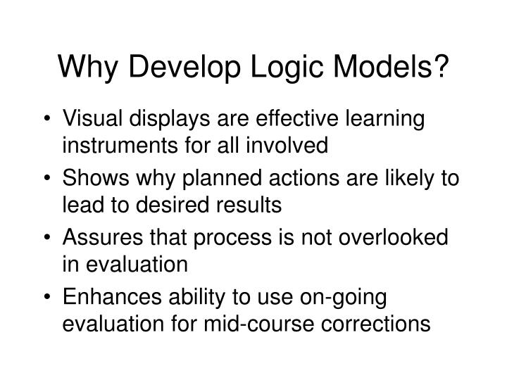 Why Develop Logic Models?