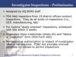 investigator inspections preliminaries