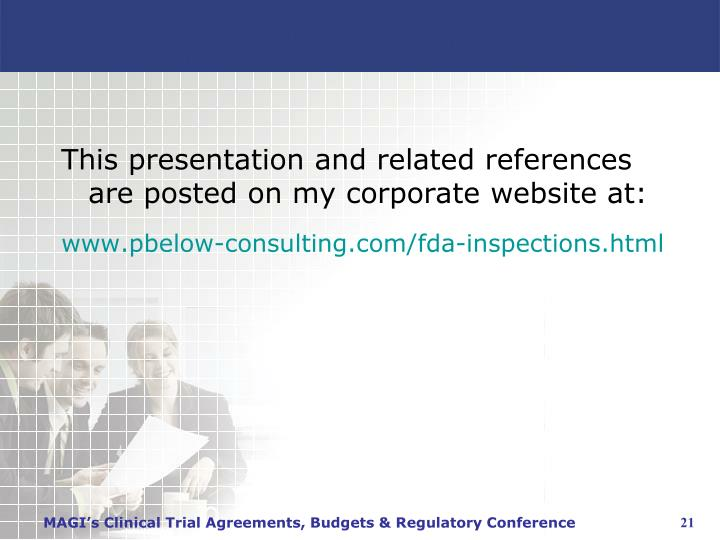 This presentation and related references are posted on my corporate website at: