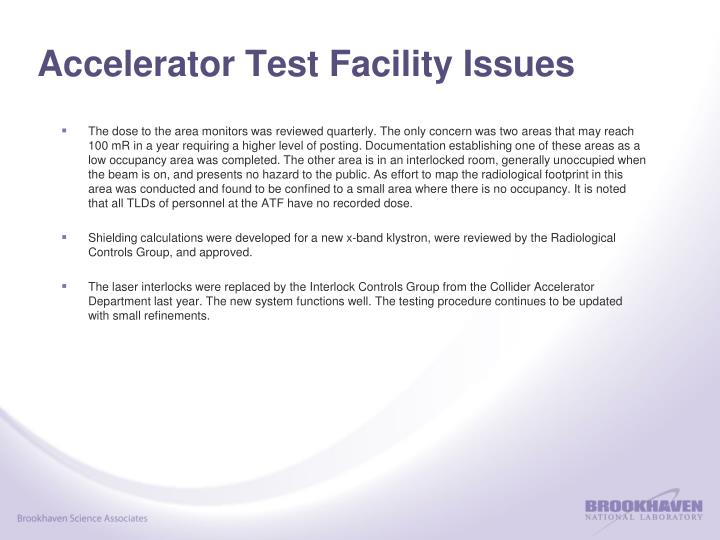 Accelerator Test Facility Issues