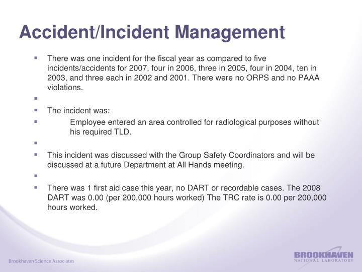 Accident/Incident Management