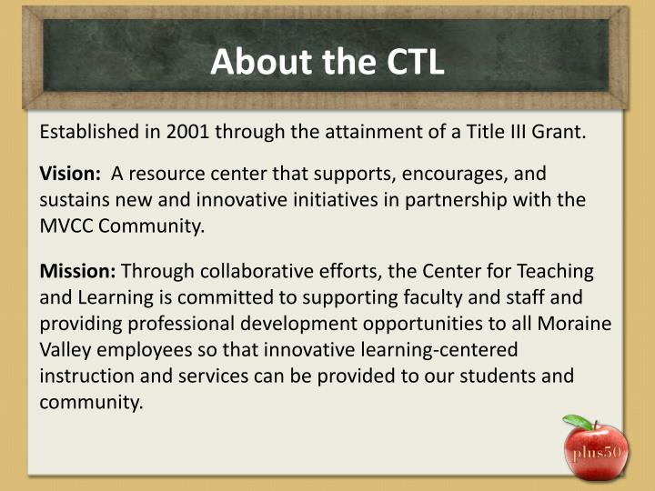About the CTL