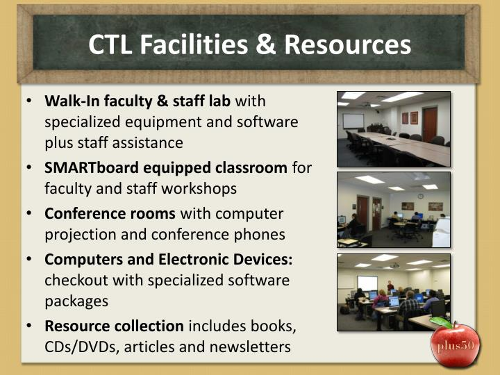 CTL Facilities & Resources