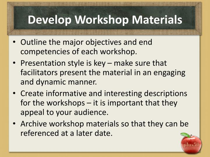Develop Workshop Materials