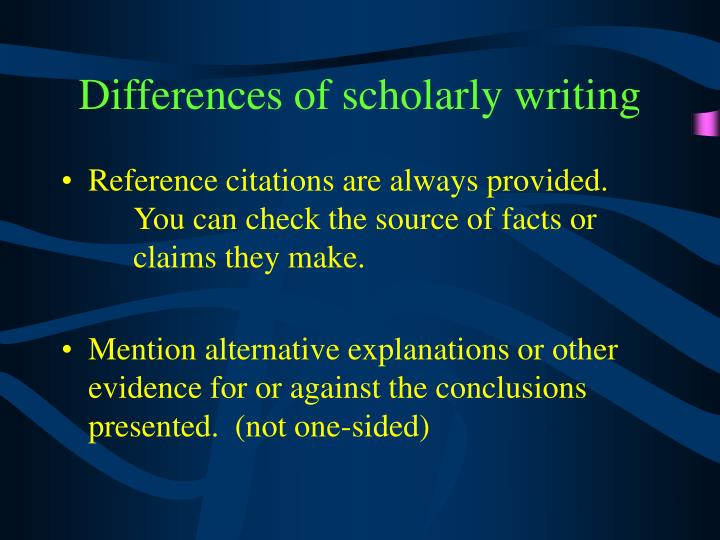 Differences of scholarly writing