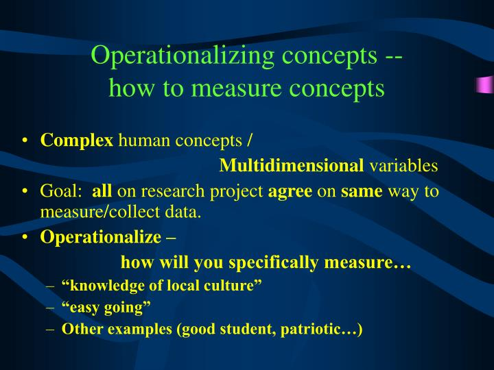Operationalizing concepts --