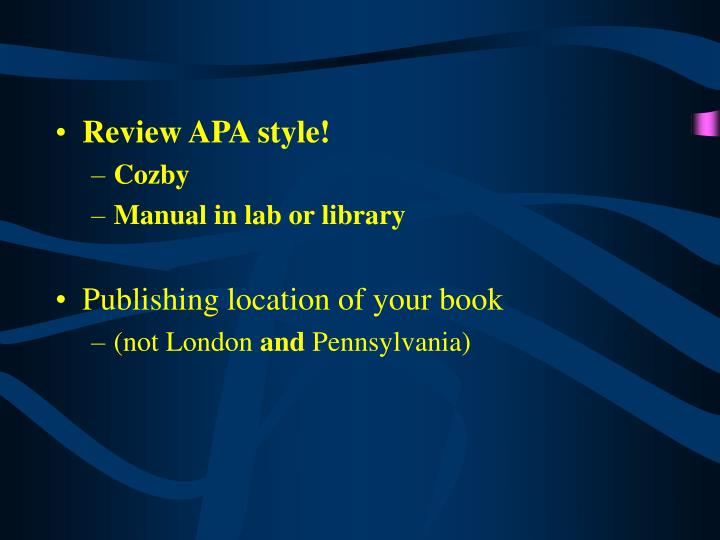 Review APA style!
