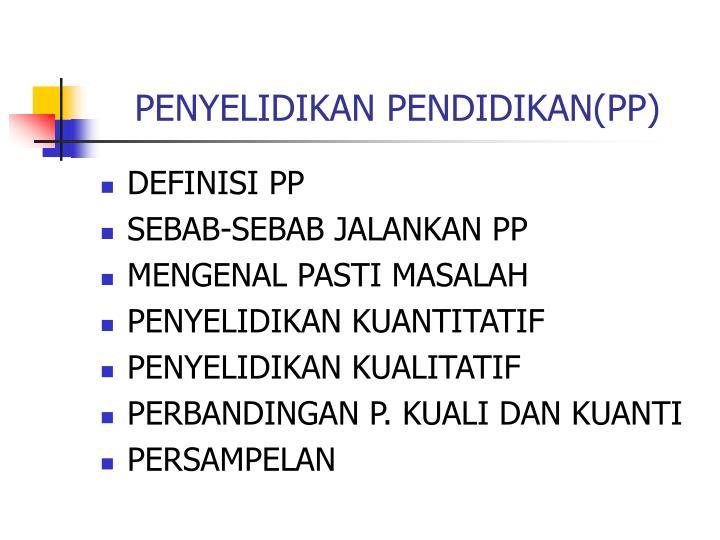 PENYELIDIKAN PENDIDIKAN(PP)