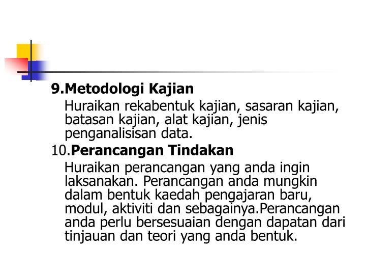 9.Metodologi Kajian