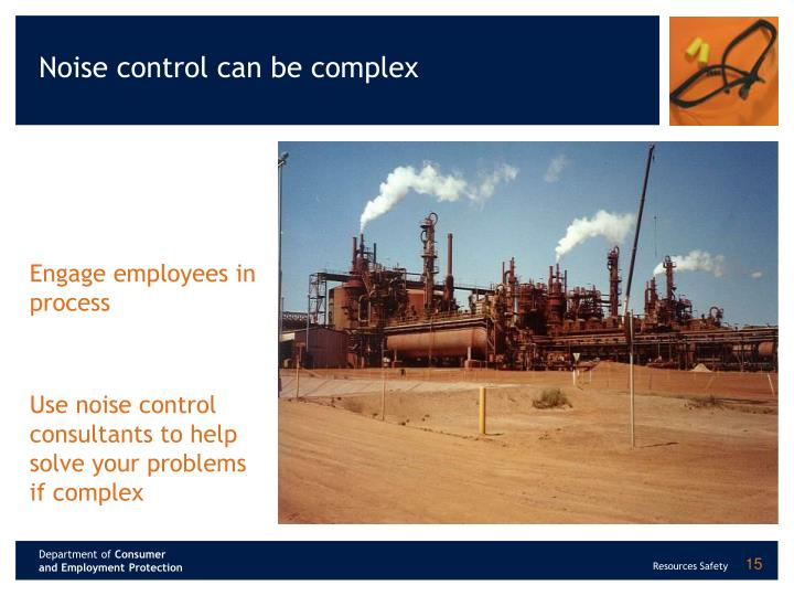 Noise control can be complex
