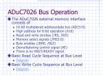 aduc7026 bus operation