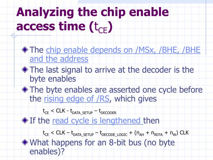 Analyzing the chip enable access time (