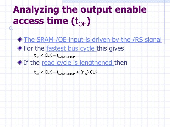 Analyzing the output enable access time (