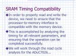 sram timing compatibility