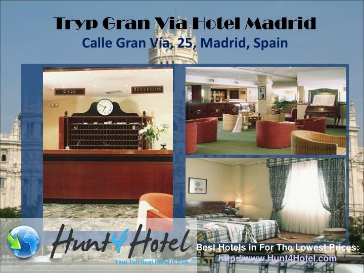 Tryp Gran Via Hotel Madrid