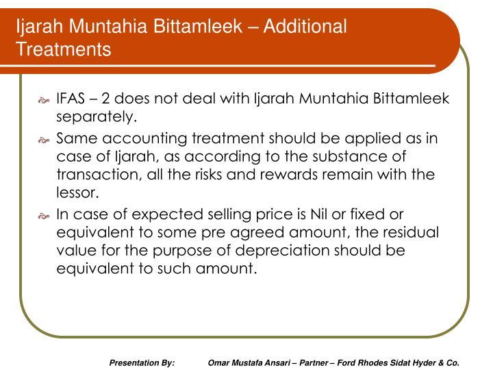 Ijarah Muntahia Bittamleek – Additional Treatments