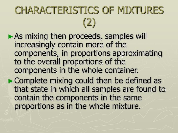 CHARACTERISTICS OF MIXTURES (2)