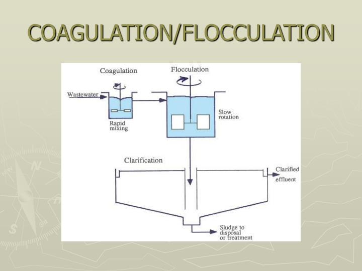COAGULATION/FLOCCULATION