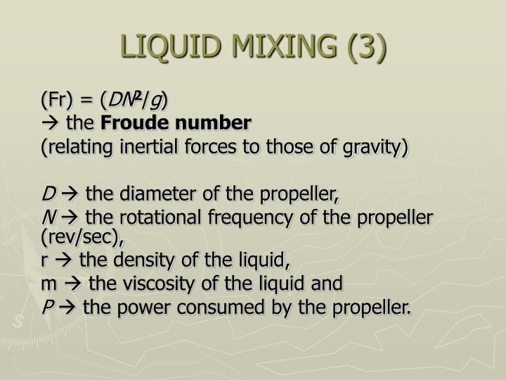 LIQUID MIXING (3)