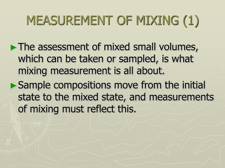 MEASUREMENT OF MIXING (1)