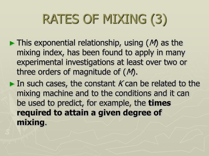 RATES OF MIXING (3)