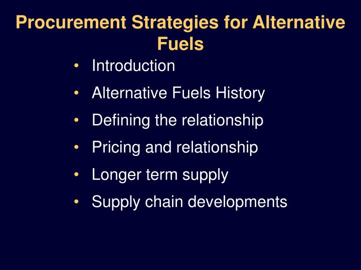 Procurement strategies for alternative fuels1