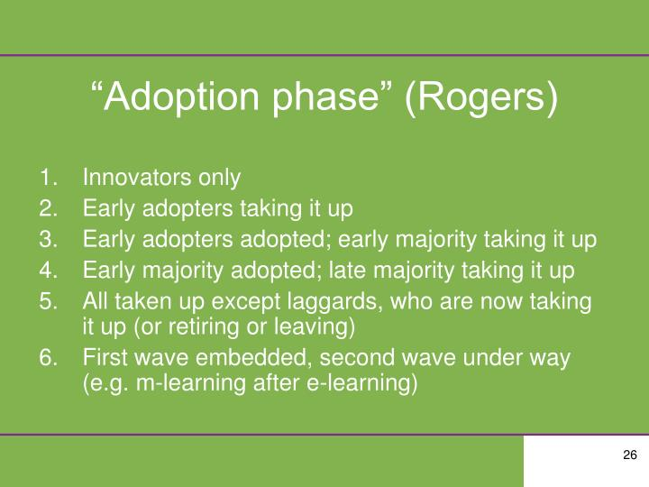 """Adoption phase"" (Rogers)"