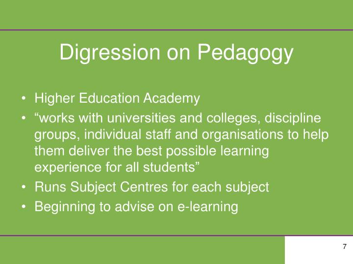 Digression on Pedagogy