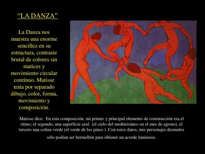 """""""LA DANZA"""""""