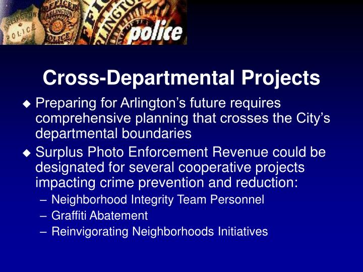 Cross-Departmental Projects