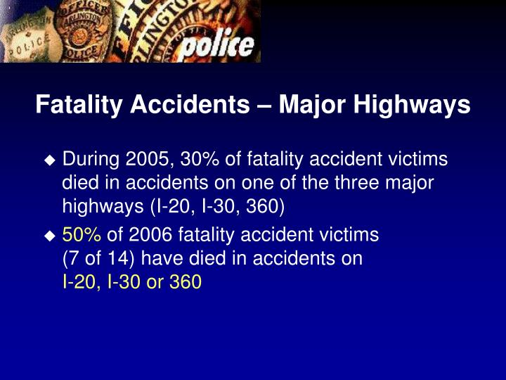 Fatality Accidents – Major Highways