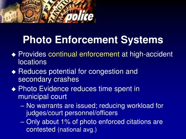 Photo Enforcement Systems