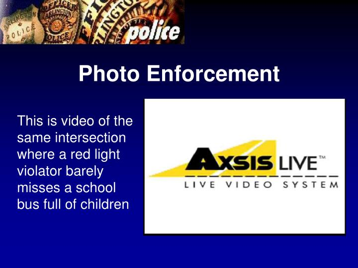 Photo Enforcement