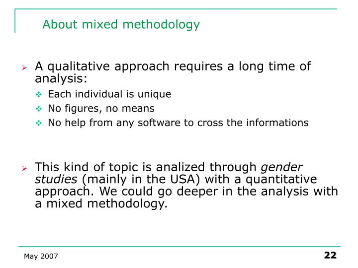 using mixed method both qualitative Merging qualitative and quantitative data in  inherent in quantitizing qualitative data in mixed methods  the same individuals provide both qualitative and.