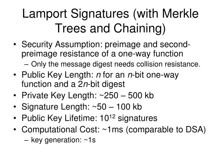 Lamport Signatures (with Merkle Trees and Chaining)