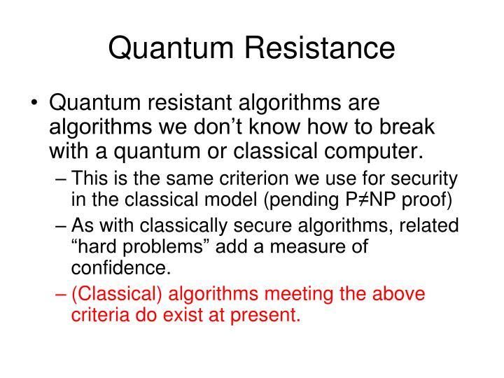 Quantum Resistance