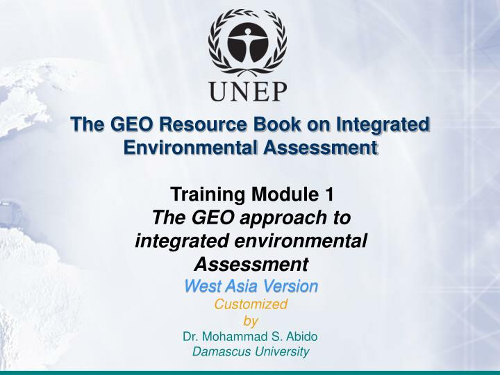 The GEO Resource Book on Integrated Environmental Assessment