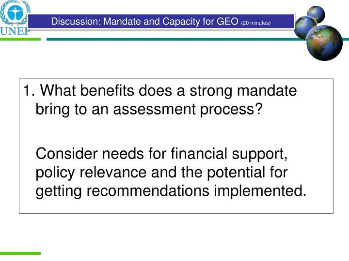 1. What benefits does a strong mandate bring to an assessment process?