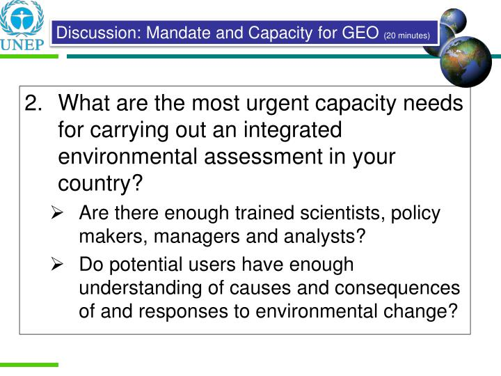 What are the most urgent capacity needs for carrying out an integrated environmental assessment in your country?