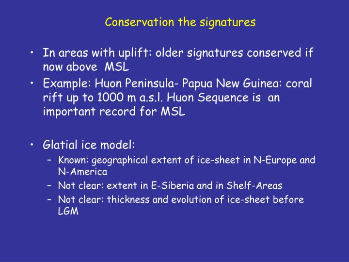 Conservation the signatures