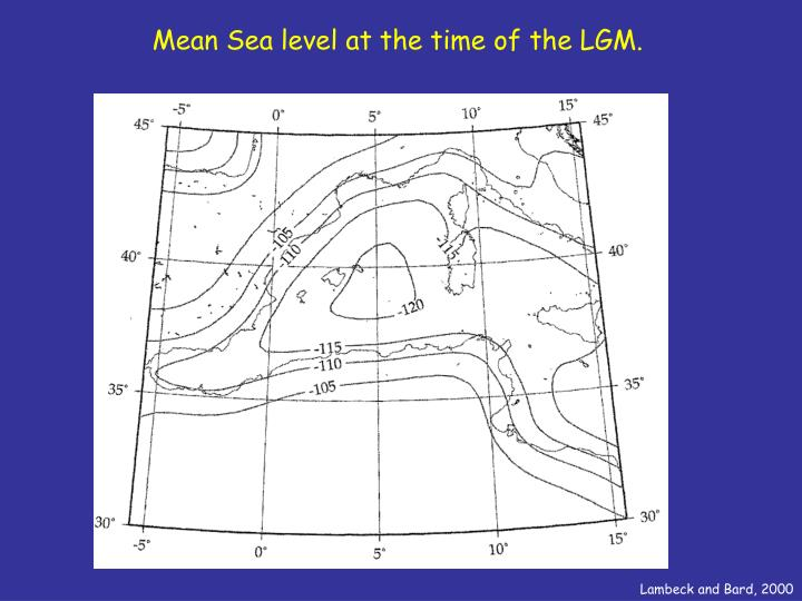 Mean Sea level at the time of the LGM.